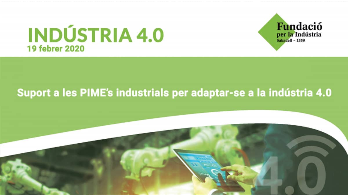 ININVallès present a la Jornada Indústria 4.0. Sóc una PIME industrial. Com m'adapto a la indústria 4.0?
